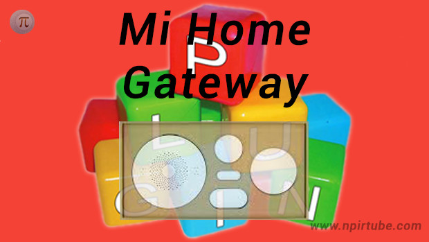 Plugins en castellano Mi Home Gateway v8204