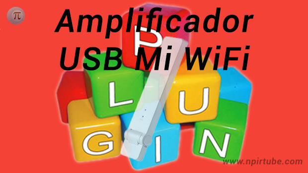 Plugin traducido amplificador USB Mi WiFi v6490