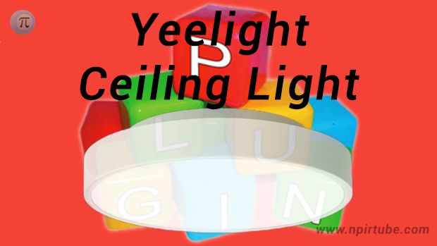 Plugin en castellano Yeelight Ceiling Light v5611