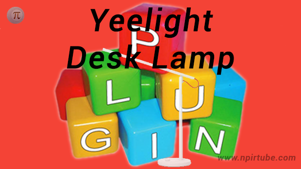 Plugins en castellano Yeelight Desk Lamp v6392