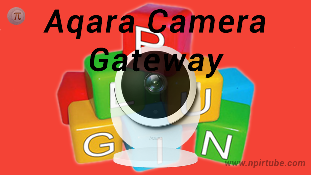 Plugin traducido al español Aqara Camera Gateway v11761