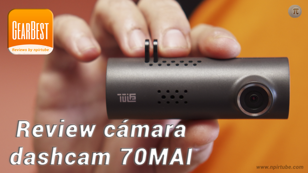 Review cámara dashcam 70MAI